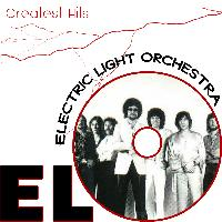 Electric Light Orchestra - Electric Light Orchestra. Elo. Greatest Hits