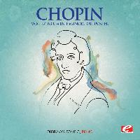 Frédéric Chopin - Chopin: Waltz No. 14 in E Minor, Op. Posth. (Digitally Remastered)