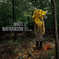 Matt Nathanson - Last Of The Great Pretenders (Explicit)