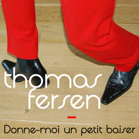 Thomas Fersen - Donne-moi un petit baiser - Single