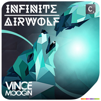 Vince Moogin - Infinite / Airwolf