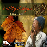Tony Tuff - Can't Stop Us Again