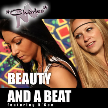 Chàrlee M. - Beauty and a Beat (feat. N'gee)