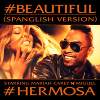 Mariah Carey - #Beautiful (#Hermosa – Spanglish Version)