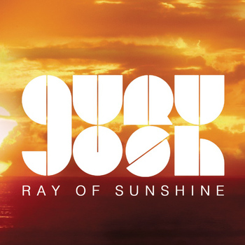 Guru Josh - Ray Of Sunshine