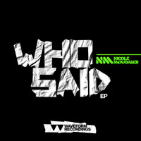 Nicole Moudaber - Who Said EP