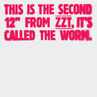 ZZT - The Worm