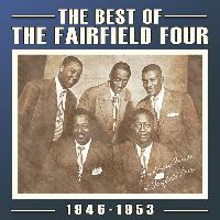 The Fairfield Four - The Best of the Fairfield Four 1946-53