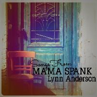 Lynn Anderson - Songs from Mama Spank