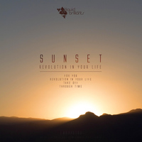 Sunset - Revolution in Your Life