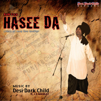 Desi Dark Child - Hasee Da (feat. J.S Mangat)