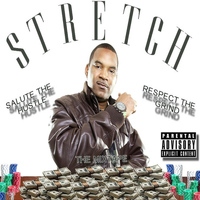 Stretch - Salute the Hustle, Respect the Grind
