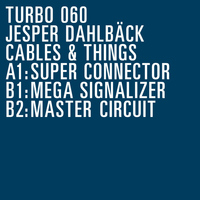 Jesper Dahlbäck - Cables & Things EP