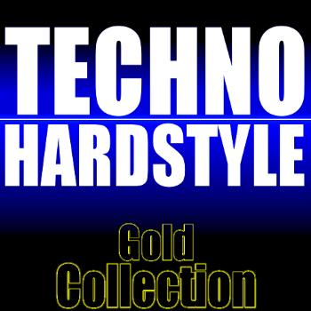 Various Artists - Techno Hardstyle Gold Collection