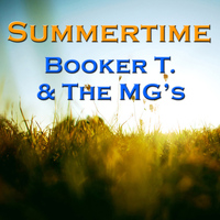 Booker T. & The MG's - Summertime