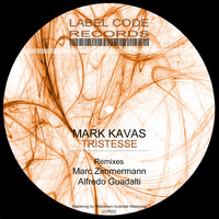 Mark Kavas - Tristesse