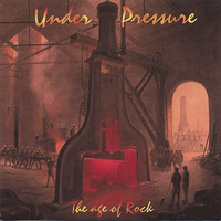 Under Pressure - The age of Rock