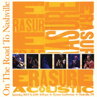 Erasure - On the Road to Nashville (Live)