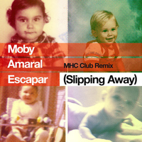 Moby feat. Amaral - Escapar (Slipping Away) Manhattan Clique Club Remix