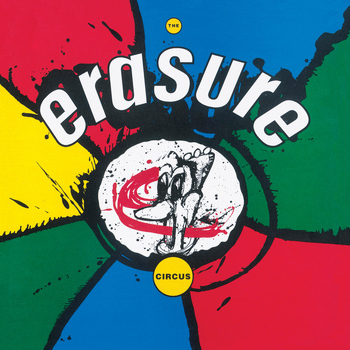 Erasure - The Circus (Remastered)