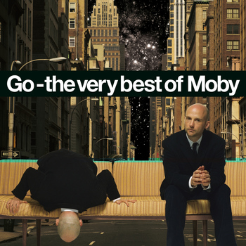 Moby - Go - The Very Best of Moby (Remastered)