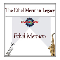 Ethel Merman - The Ethel Merman Legacy