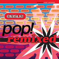 Erasure - Pop! Remixed