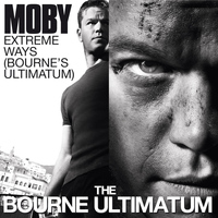 Moby - Extreme Ways (The Bourne Ultimatum)