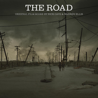 Nick Cave & Warren Ellis - The Road (Original Film Score)