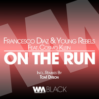Francesco Diaz, Young Rebels - On the Run