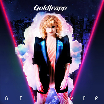 Goldfrapp - Believer