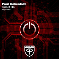 Paul Oakenfold - Turn It On