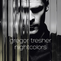 Gregor Tresher - Nightcolors Ep