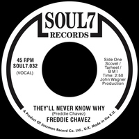 Freddie Chavez - They'll Never Know Why / Baby I'm Sorry