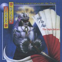 Tokyo Blade - Night of the Blade ...The Night Before