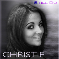 Christie - I Still Do