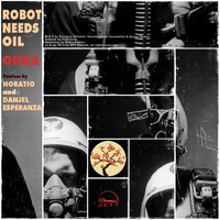 Robot Needs Oil - Ohka