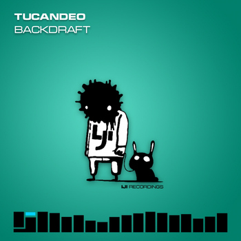Tucandeo - Backdraft
