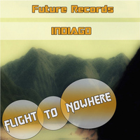 Indigo - Flight To Nowhere