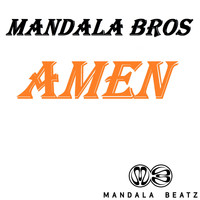 Mandala Bros. - Amen