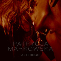 Patrycja Markowska - Alter Ego [Single Version]