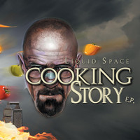 Liquid Space - Cooking Story