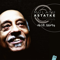 Mulatu Astatke - Sketches of Ethiopia (Bonus Track Version)