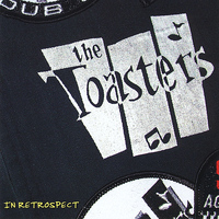The Toasters - In Retrospect