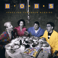 The Bobs - Songs for Tomorrow Morning