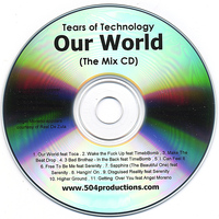 Tears of Technology - Our World (The Mix CD)