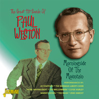 Paul Weston - The Great Hit Sounds of Paul Weston: Morningside of the Mountain
