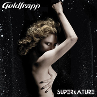 Goldfrapp - Supernature (Explicit)
