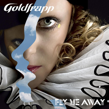 Goldfrapp - Fly Me Away