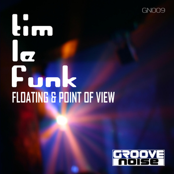 Tim Le Funk - Floating / Point of View